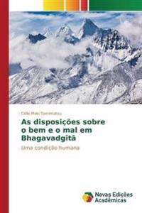 As Disposicoes Sobre O Bem E O Mal Em Bhagavadgita