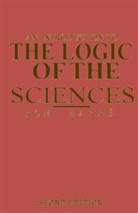 An Introduction to the Logic of the Sciences