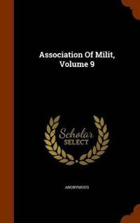 Association of Milit, Volume 9