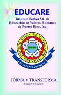 Educare - Instituto Sathya Sai de Educación En Valores Humanos de PR