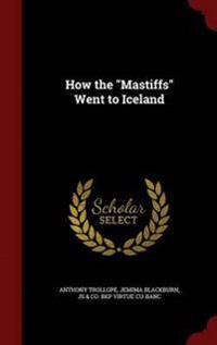 How the Mastiffs Went to Iceland