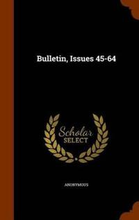 Bulletin, Issues 45-64
