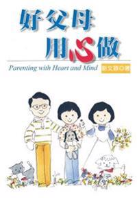 Parenting with Heart and Mind