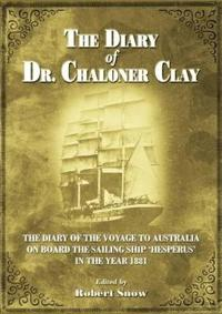 The Diary of Dr Chaloner Clay