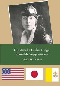 The Amelia Earhart Saga