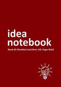 Idea Notebook Blank B5 Winered Lined 8mm 140 Pages Bulb: Lined (Ruled) Notebook Wide Lined (0.315 Wide Line Spacing)