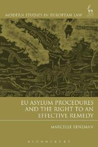 Eu Asylum Procedures and the Right to an Effective Remedy