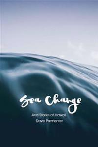 Sea-Change: And Other Stories