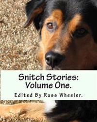 Snitch Stories: Volume One.