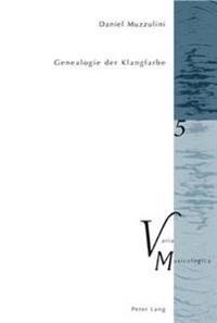 Genealogie Der Klangfarbe