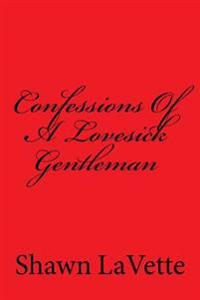 Confessions of a Lovesick Gentleman