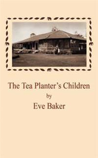 The Tea Planter's Children