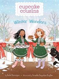 Cupcake Cousins, Book 3 Winter Wonders