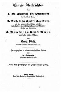 Einige Nachrichten Ueber 1. Den Steinring Bei Otzenhausen Im Landkreise Trier, 2. Castell Im Kreise Saarburg Und Uber Besitzer Desselben, Insbesondere