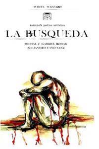 La Busqueda: Anastrofe Poetico Artistica