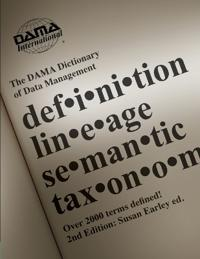 The DAMA Dictionary of Data Management 2011