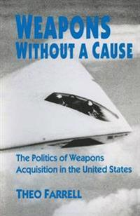 Weapons Without a Cause