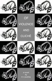Of Violence and Cliché