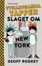 Slaget om New York - Tvillingarna Tapper 2