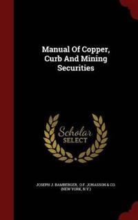 Manual of Copper, Curb and Mining Securities