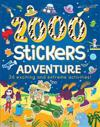 2000 Stickers Adventure: 36 Exciting and Extreme Activities!