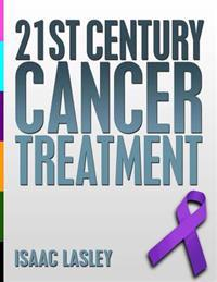 21st Century Cancer Treatment