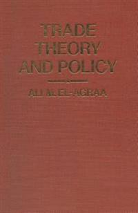Trade Theory and Policy