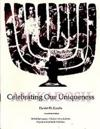 Celebrating Our Uniqueness