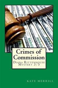 Crimes of Commission: Diana Rittenhouse Mystery 3/5