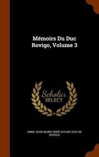 Memoirs Du Duc Rovigo, Volume 3