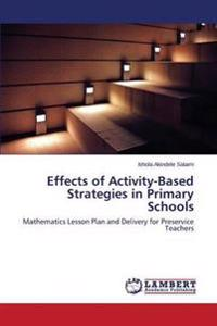 Effects of Activity-Based Strategies in Primary Schools
