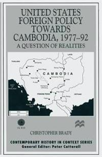 United States Foreign Policy towards Cambodia, 1977-92
