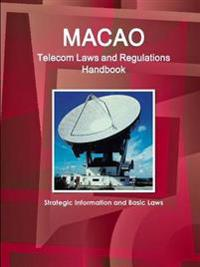 Macao Telecom Laws and Regulations Handbook
