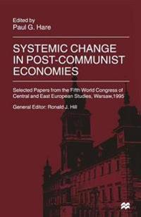 Systemic Change in Post-communist Economies