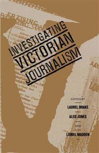 Investigating Victorian Journalism