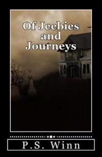 Of Jeebies and Journeys