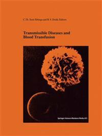 Transmissible Diseases and Blood Transfusion
