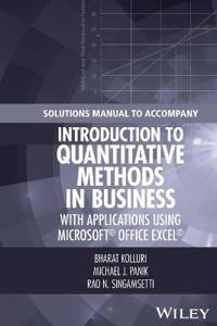 Solutions Manual to Accompany Introduction to Quantitative Methods in Business: With Applications Using Microsoft Office Excel