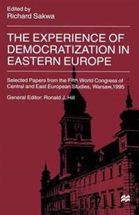 The Experience of Democratization in Eastern Europe