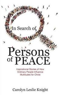 In Search of Persons of Peace