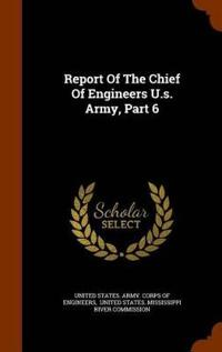 Report of the Chief of Engineers U.S. Army, Part 6