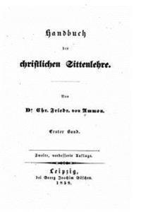 Handbuch Der Christlichen Sittenlehre