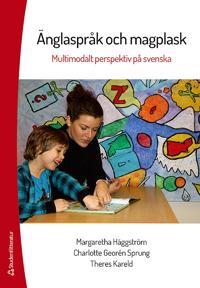 Änglaspråk och magplask : multimodalt perspektiv på svenska