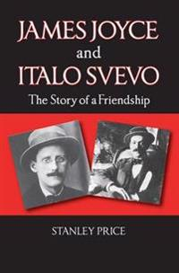 James joyce and italo svevo - the story of a friendship