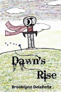 Dawn's Rise