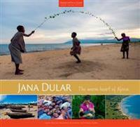 Jana dular - the warm heart of africa