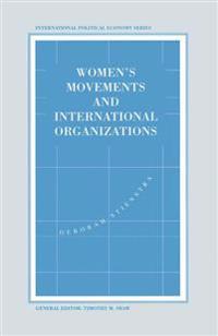 Women's Movements and International Organizations