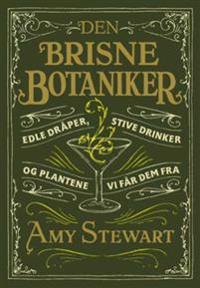 Den brisne botaniker - Amy Stewart | Ridgeroadrun.org