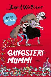 Gangsterimummi
