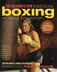 The Gleason's Gym Total Body Boxing Workout for Women
